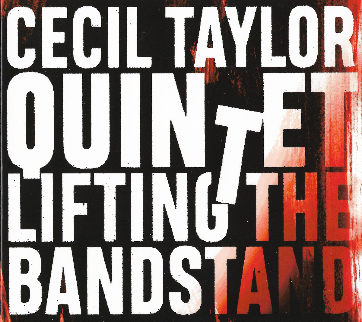Cecil Taylor Quintet – LIFTING THE BANDSTAND